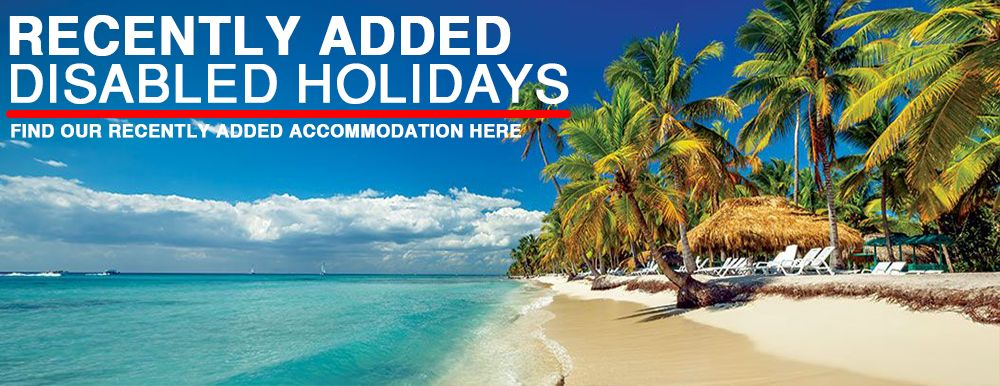 Disabled Holidays - Accessible Accommodation Recently Added